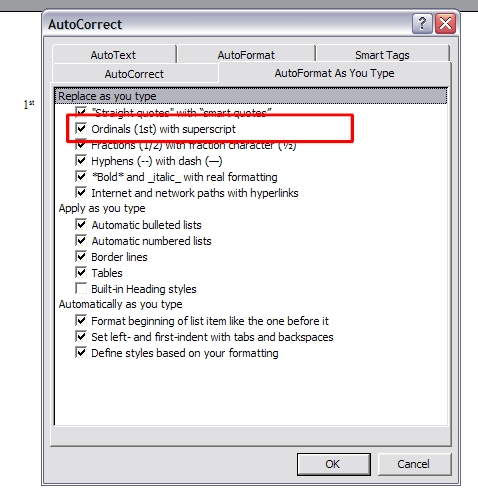 On The AutoFormat As You Type Tab This Would Uncheck Option Ordinals 1st With Superscript Then Click OK Button